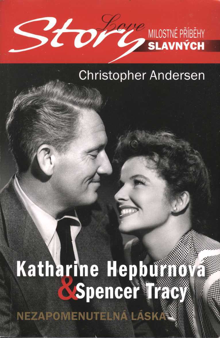 Katharine Hepburnová & Spencer Tracy (Christopher Andersen)