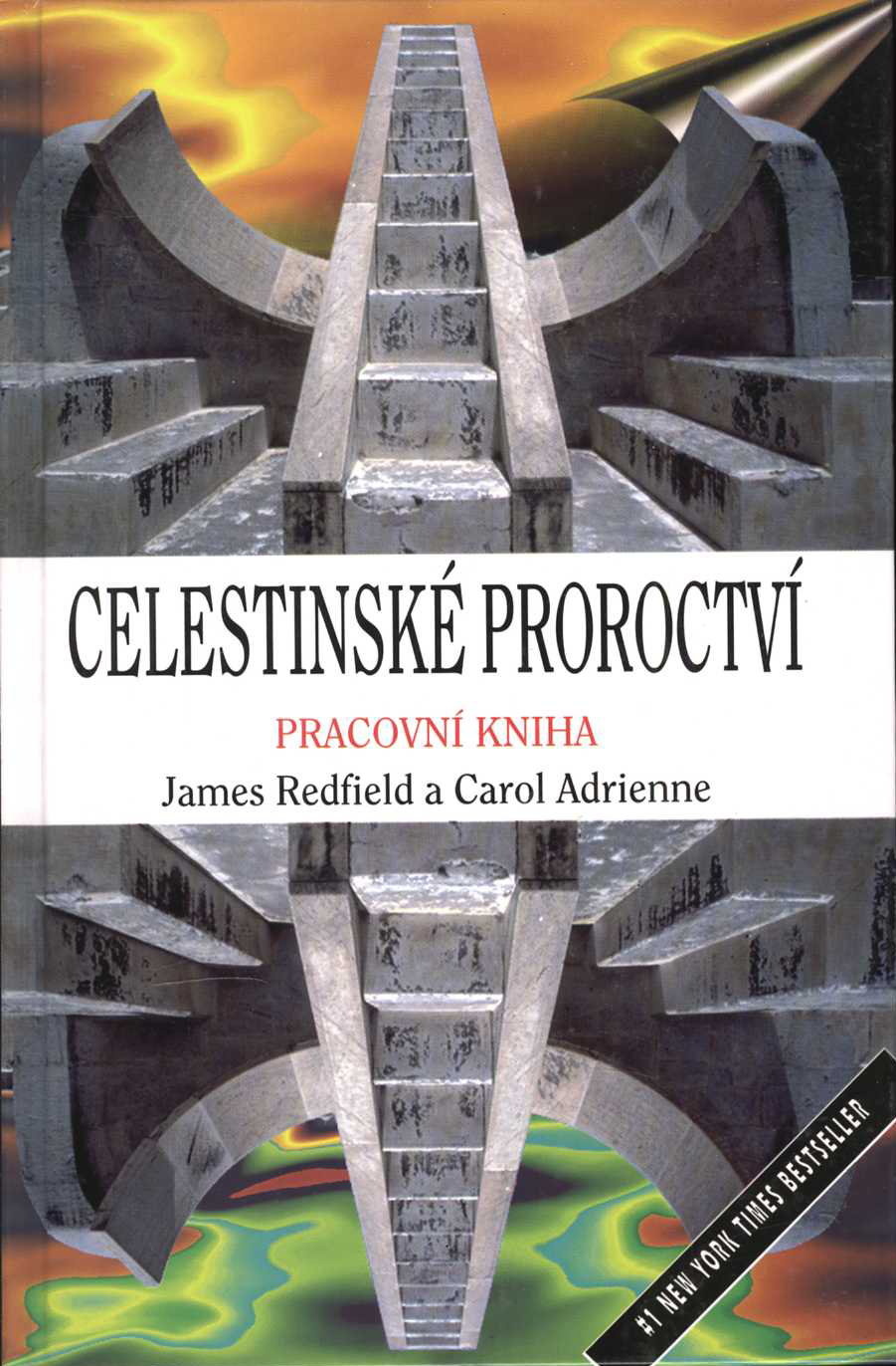 Celestinské proroctví (James Redfield, Carol Adrienne)