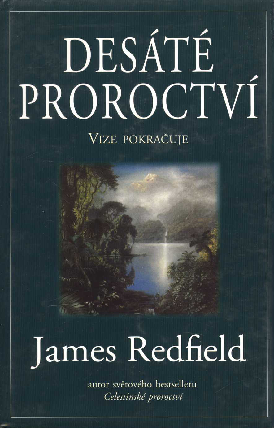 Desáté proroctví (James Redfield)
