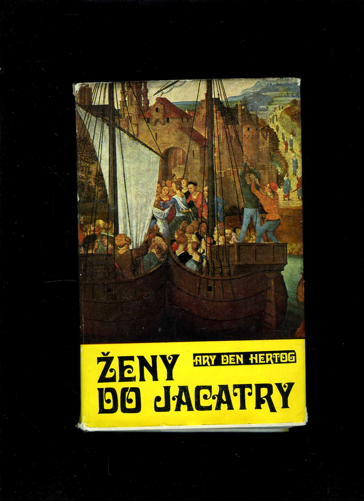 Ženy do Jacarty (Ary den Hertog)